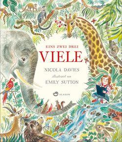 Eins zwei drei VIELE von Davies,  Nicola, Schmidt-Wussow,  Susanne, Sutton,  Emily