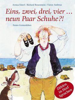 Eins, zwei, drei, vier… neun Paar Schuhe? von Ambrus,  Victor, Esterl,  Arnica, Rosenstein,  Richard