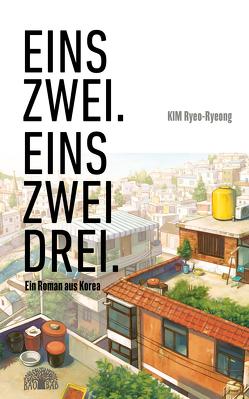 Eins – zwei. Eins – zwei – drei. von Kim,  Ryeo-Ryeong, Kym,  Hyuk-Sook, Selzer,  Manfred