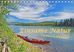 Einsame Natur – Terminkalender (Tischkalender 2019 DIN A5 quer) von Berger,  Anita