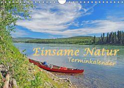 Einsame Natur – Terminkalender (Wandkalender 2019 DIN A4 quer) von Berger,  Anita