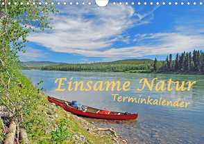 Einsame Natur – Terminkalender (Wandkalender 2020 DIN A4 quer) von Berger,  Anita