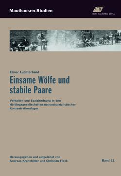 Einsame Wölfe und stabile Paare von Luchterhand,  Elmer