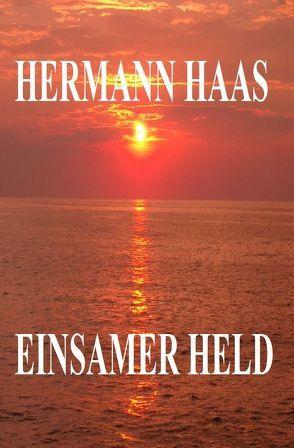 Einsamer Held von Haaß,  Hermann