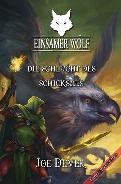 Einsamer Wolf 04 – Die Schlucht des Schicksals von Dever,  Joe, Kühnert,  Alexander