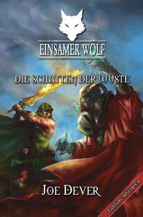 Einsamer Wolf 05 – Die Schatten der Wüste von Dever,  Joe, Weh,  Michael