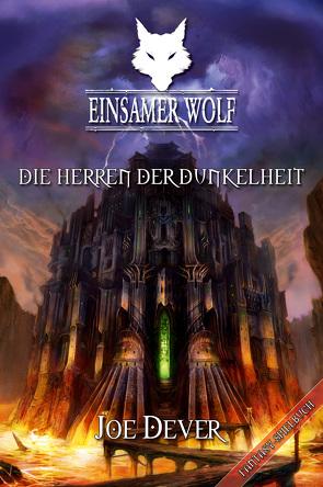 Einsamer Wolf 12 – Die Herren der Dunkelheit von Dever,  Joe