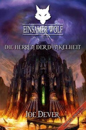 Einsamer Wolf 12 – Die Herren der Dunkelheit von Dever,  Joe, Kühnert,  Alexander