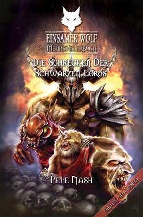 Einsamer Wolf Mehrspielerbuch 2 – Die Schrecken der Dunklen Lords von Mehlem,  Moritz, Nash,  Pete