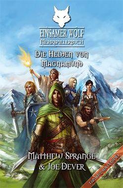 Einsamer Wolf Mehrspielerbuch 3 – Die Helden von Magnamund von Dever,  Joe, Kühnert,  Alexander, Sprange,  Matthew