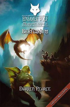Einsamer Wolf Mehrspielerbuch 5 – Bestiarium von Dever,  Joe, Kühnert,  Alexander, Pearce,  Darren