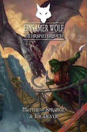 Einsamer Wolf – Mehrspielerbuch von Dever,  Joe, Mehlem,  Moritz, Sprange,  Matthew