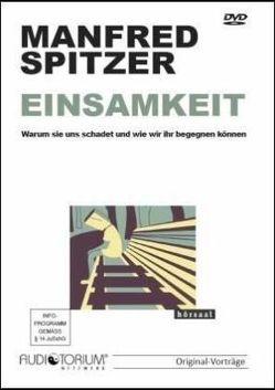 Einsamkeit von Spitzer,  Manfred