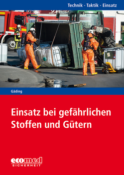 Einsatz bei gefährlichen Stoffen und Gütern von Gäding,  Nicolai