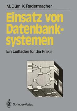 Einsatz von Datenbanksystemen von Dürr,  Martin, Radermacher,  Klaus