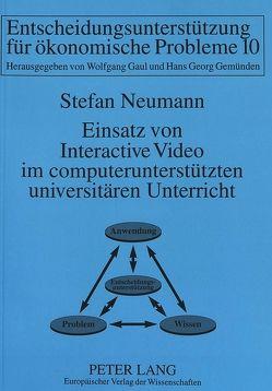 Einsatz von Interactive Video im computerunterstützten universitären Unterricht von Neumann,  Stefan