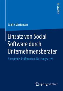 Einsatz von Social Software durch Unternehmensberater von Martensen,  Malte