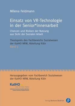 Einsatz von VR-Technologie in der Senior*innenarbeit von Feldmann,  Milena