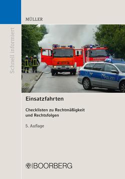 Einsatzfahrten von Müller,  Dieter