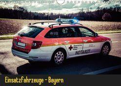 Einsatzfahrzeuge – Bayern (Wandkalender 2019 DIN A4 quer) von Schnell,  Heinrich