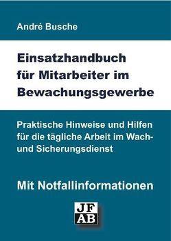 Einsatzhandbuch Bewachungsgewerbe von Busche,  André