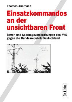 Einsatzkommandos an der unsichtbaren Front von Auerbach,  Thomas