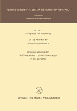 Einsatzmöglichkeiten für Chemiefaser/Leinen-Mischungen in der Wirkerei von Funder,  Adolf