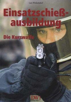 Einsatzschiessausbildung von Winkelsdorf,  Lars