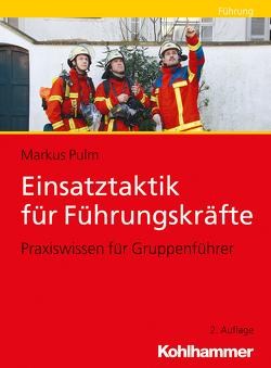 Einsatztaktik für Führungskräfte von Pulm,  Markus