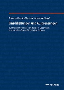 Einschließungen und Ausgrenzungen von Jochimsen,  Maren A., Knauth,  Thorsten