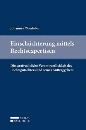 Einschüchterung mittels Rechtsexpertisen von Oberlaber,  Johannes