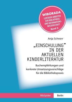 """""""Einschulung"""" in der aktuellen Kinderliteratur von Schnerr,  Anja"""