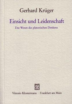 Einsicht und Leidenschaft von Krüger,  Gerhard