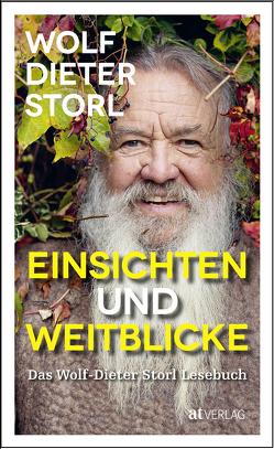 Einsichten und Weitblicke von Storl,  Lisa, Storl,  Wolf-Dieter