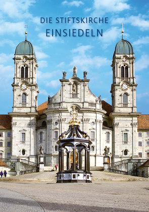 Einsiedeln von Holzherr OSB,  Georg, Kälin,  Franz, Rutishauser,  P.Damian, Stiele-Werdermann,  Franz-Josef