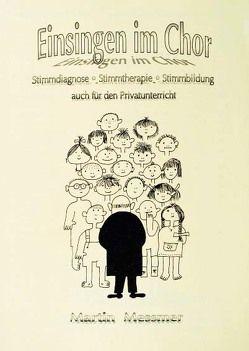 Einsingen im Chor von Messmer,  Martin