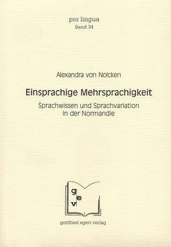 Einsprachige Mehrsprachigkeit von Nolcken,  Alexandra von