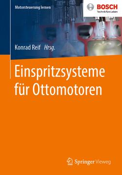 Einspritzsysteme für Ottomotoren von Reif,  Konrad