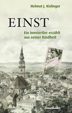 Einst von Kislinger,  Helmut J.