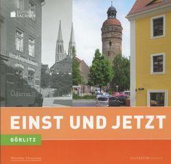 Einst und Jetzt – Görlitz (11) von Brückner,  Josephine, Mangelsdorf,  Frank