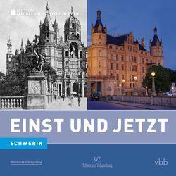 Einst und Jetzt – Schwerin (Band 49) von Bahra,  Hanne