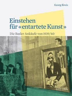 Einstehen für «entartete Kunst» von Kreis,  Georg