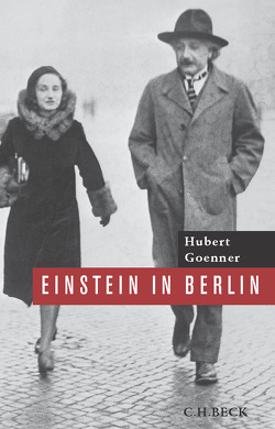 Einstein in Berlin von Goenner,  Hubert
