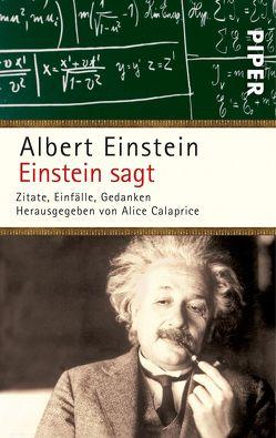 Einstein sagt von Calaprice,  Alice, Dyson,  Freeman, Ehlers,  Anita, Einstein,  Albert