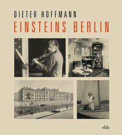 Einsteins Berlin von Hoffmann,  Dieter