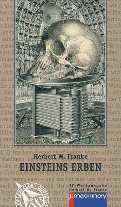 EINSTEINS ERBEN von Franke,  Herbert W., Franke,  Thomas
