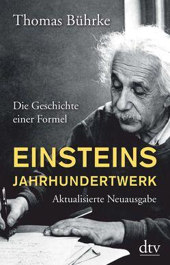 Einsteins Jahrhundertwerk von Bührke,  Thomas
