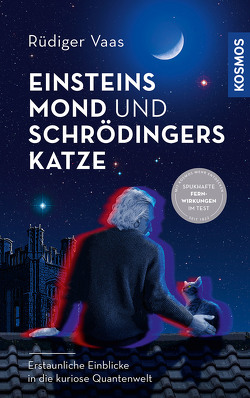 Einsteins Mond und Schrödingers Katze von Vaas,  Rüdiger