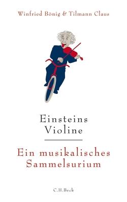 Einsteins Violine von Bönig,  Winfried, Claus,  Tilmann