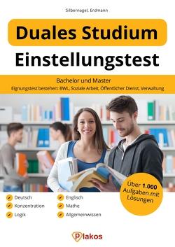 Einstellungstest Duales Studium von Erdmann,  Waldemar, Silbernagel,  Philipp